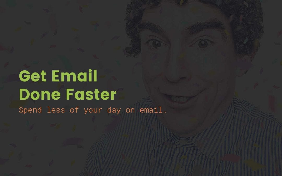 Spend less time on email: 10 tricks