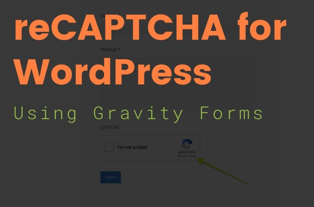 reCAPTCHA for WordPress using Gravity Forms