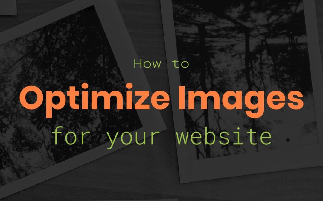 Image Optimization for Websites