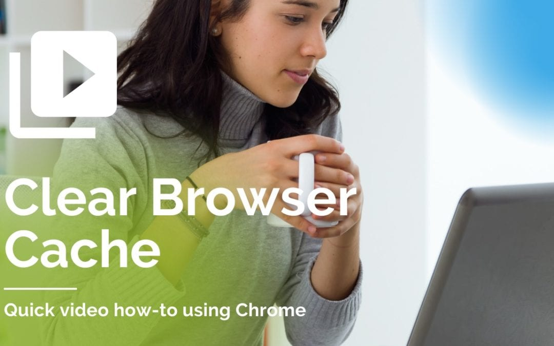 How to Clear Your Cache in Chrome